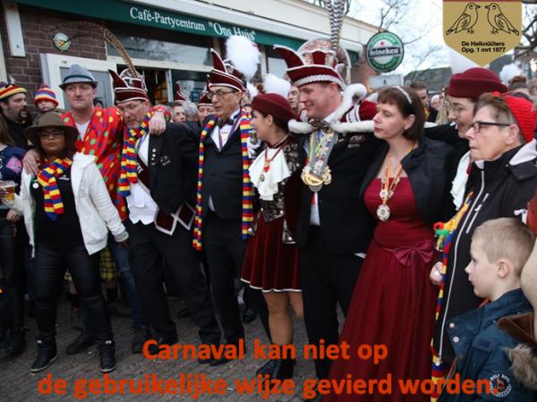 Carnaval kan niet op de gebruikelijke wijze gevierd worden.